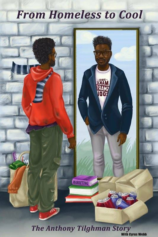 From Homeless to Cool by Anthony Tilghman