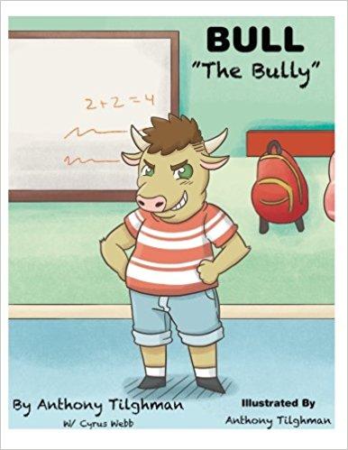 Bull The Bully by Anthony Tilghman
